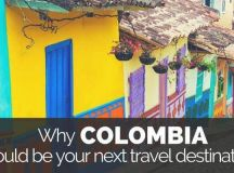 5 Reasons why you should travel to Colombia, South America.