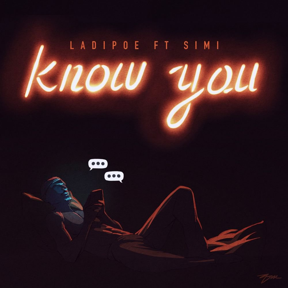 ladipoe-Know-You-artwork MUSIC- Download Ladipoe ft simi know you mp3