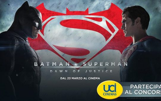 Batman v Superman (Concorso Uci Cinemas)