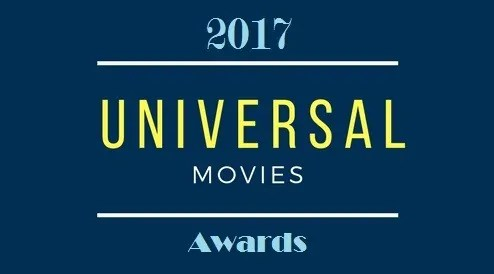 [Universal Movies Awards] Diamo i premi ai migliori film del 2017
