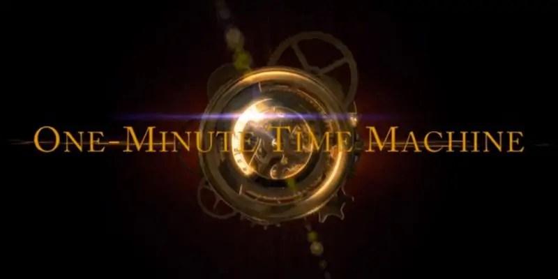 one minuti time machine