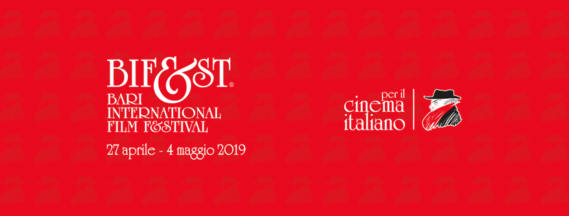 Svelate le date del Bif&st - Bari International Film Fest 2019