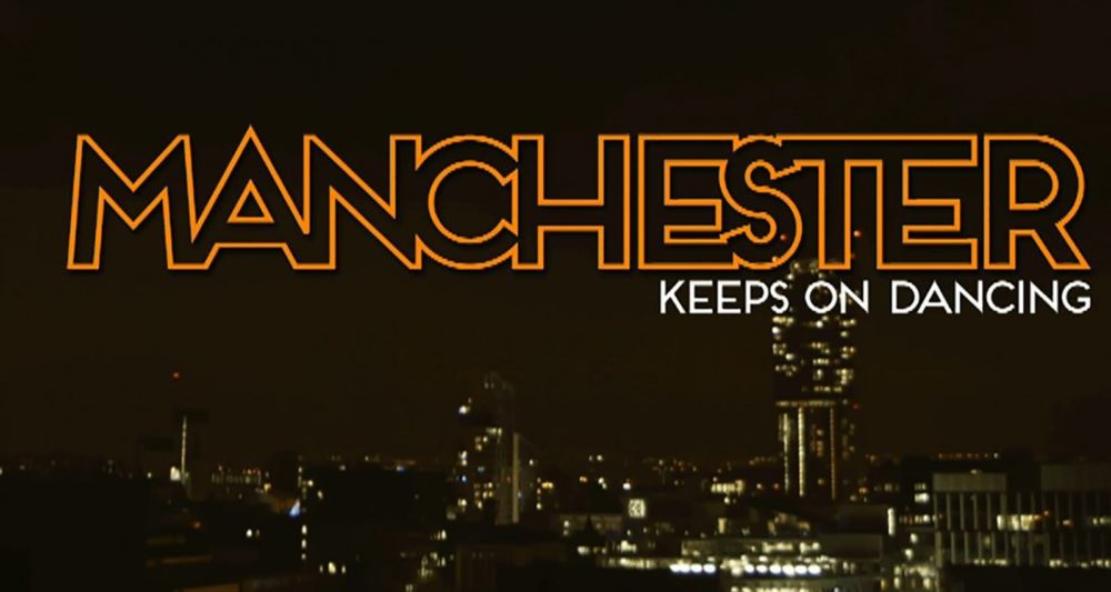Manchester keeps on dancing