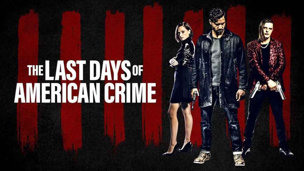 The Last Days of American Crime - Recensione