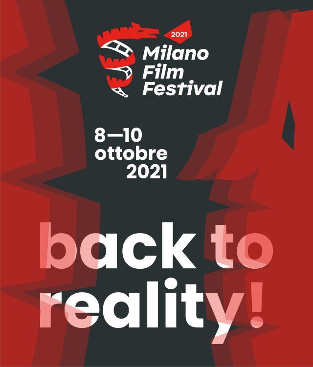 """Milano Film Festival 2021: la nuova edizione """"back to reality"""""""