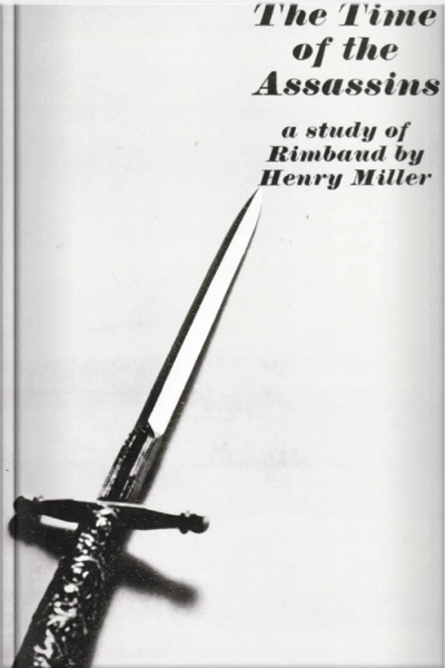 b-henry-miller-the-time-of-the-assassins
