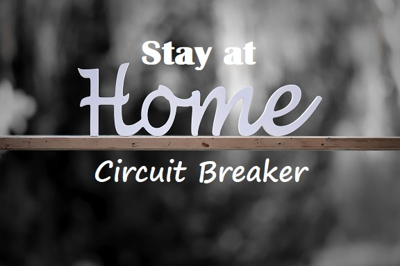 Circuit Breaker Stay-At-Home Strategies To Maximize Your Time
