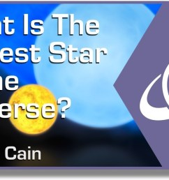 what is the biggest star in the universe [ 1280 x 720 Pixel ]