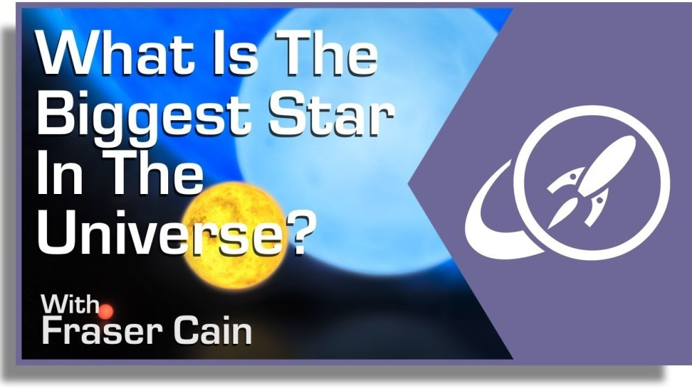 medium resolution of what is the biggest star in the universe