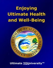 Enjoying Health and Well-Being - Ultimate YOUniversity