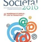 Sociétal 2016 – #Numérique et emploi : lost in transition ?