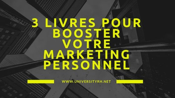 3 livres pour booster votre marketing personnel