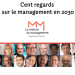 Cent regards sur le management en 2030