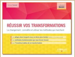 Réussir vos transformations