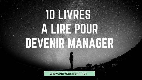 10 livres à lire pour devenir manager