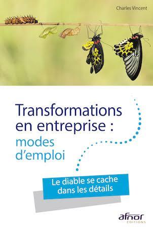Transformations en entreprise - modes d'emploi