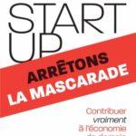 Start-up, arrêtons la mascarade