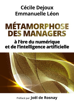 Métamorphose des managers à l'ère du numérique et de l'Intelligence Artificielle