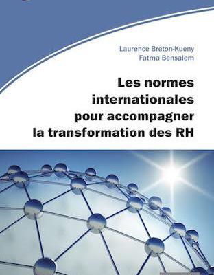 Les normes internationales pour accompagner la transformation des RH