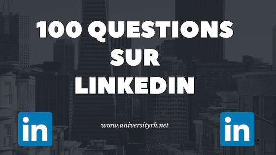 100 questions Sur-linkedin