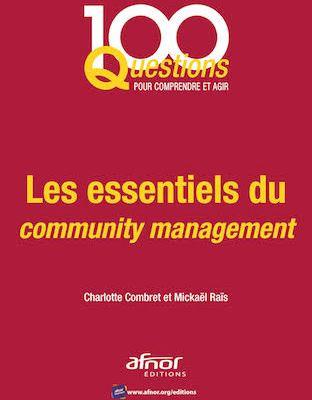 Les essentiels du community management' en 100 questions