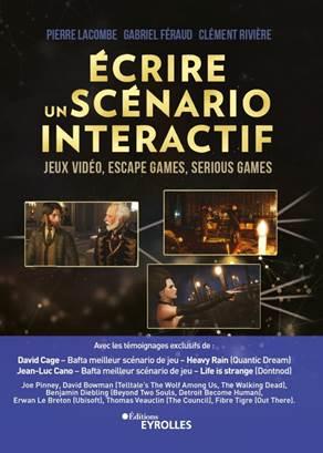 ecrire un scenario interactif - jeux video, escape games, serious games