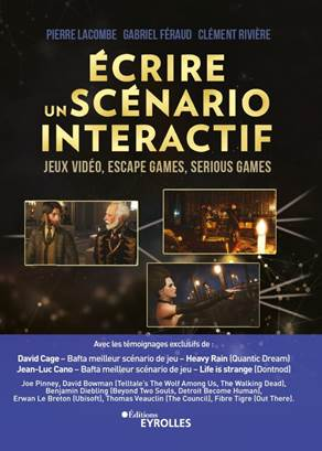 ecrire un scenario interactif - jeux video, escape games, serious games