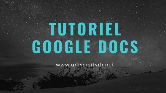 Tutoriel complet sur Google Docs