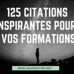100 citations inspirantes pour agrementer vos formations