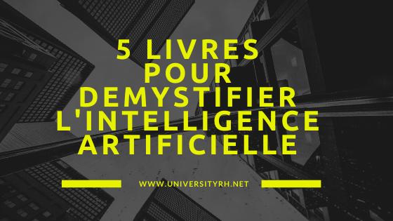 5 livres pour démystifier l'intelligence artificielle