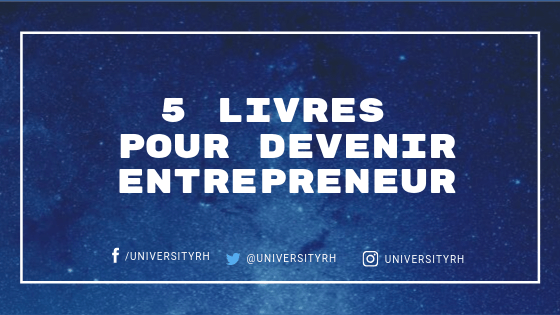 5 livres pour devenir entrepreneur