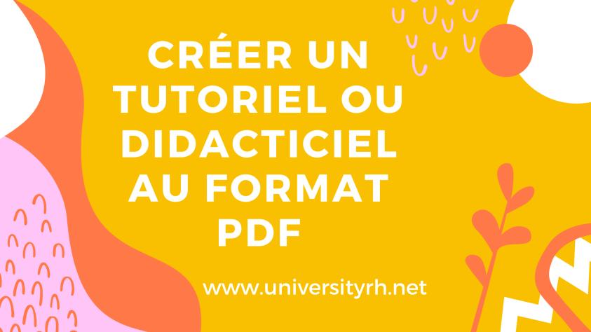 Créer un tutoriel ou didacticiel au format pdf