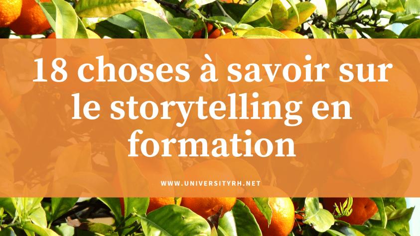 18 choses à savoir sur le storytelling en formation