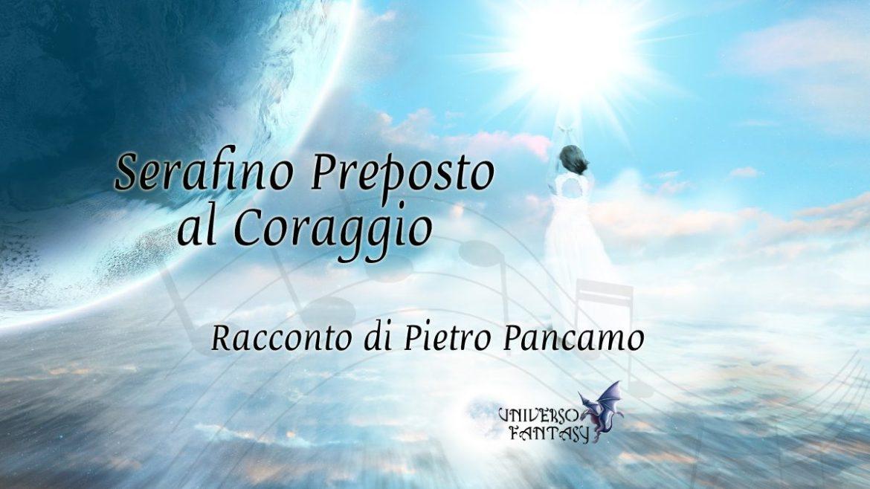 Serafino preposto al coraggio - Pancamo - Copertina