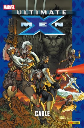 Coleccionable Ultimate 69 - X-Men 12: Cable
