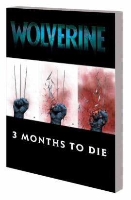 WOLVERINE: THREE MONTHS TO DIE BOOK 2 TPB