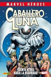 Marvel Héroes 65. Caballero Luna 1: Cuenta atrás hacia la oscuridad (Panini)