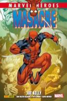 Marvel Héroes 70. Masacre de Joe Kelly 2 (Panini)