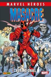 Marvel Héroes 82. Masacre 3: Verano cruel (Panini)