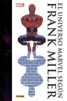Colección Frank Miller. El Universo Marvel según Frank Miller (Panini)