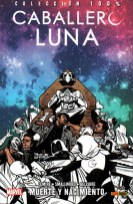 100% Marvel. Caballero Luna 6. Muerte y nacimiento