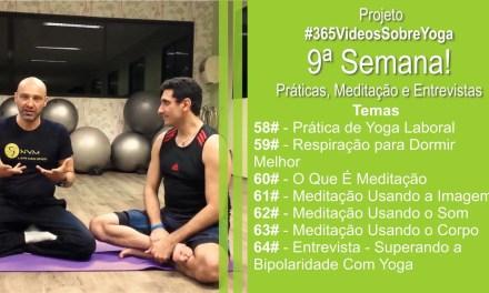 #365VideosdeYoga – 9ª Semana Com Muitas Práticas De Pranayama e Meditação + Entrevista