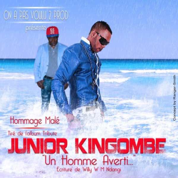 JUNIOR KINGOMBE Hommage Malé tiré de l'album Tribute «Un Homme Averti» écrit par Willy Weston Ndangi