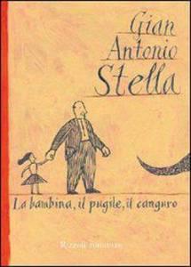 Recensione La Bambina Il Pugile Il Canguro di Gian Antonio Stella