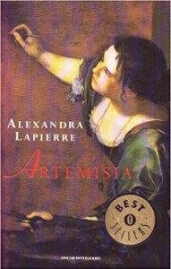 Artemisia di Alexandra Lapierre Recensioni e News UnLibro