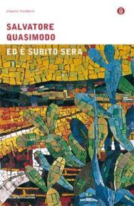 Recensione Ed è subito sera di Salvatore Quasimodo Recensioni Libri e News Unlibro