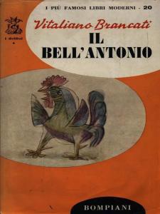 Recensione Il bell'Antonio di Vitaliano Brancati