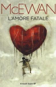 L'amore fatale di Ian McEwan Recensioni Libri e News UnLibro
