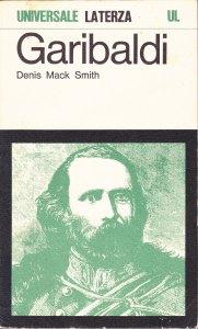 Garibaldi Denis Mack Smith Recensioni e News UnLibro Recensioni Libri e News