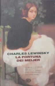 Recensione la fortuna dei Meijer di Charles Lewinsky